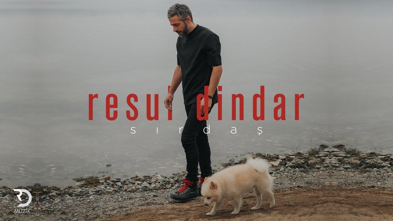 Resul Dindar / Sırdaş