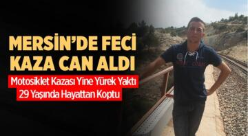 Tarsus ilçesi Çamlıca gişeleri yakınındaki motosiklet kazasında 1 kişi hayatını kaybetti.