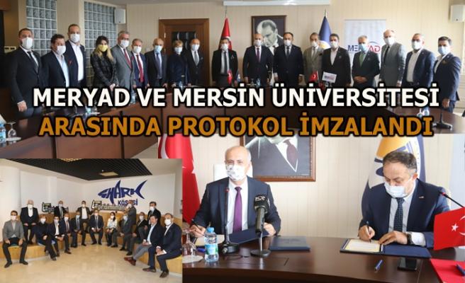 Üniversitemiz ile Mersin Yatırımcı İş İnsanları Derneği ( M E R Y A D ) Arasında İşbirliği Protokolü İmzalandı