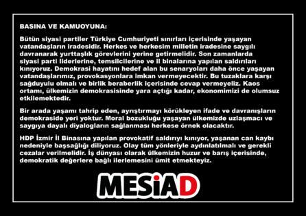 MESİAD HDP İzmir İl Binasına yapılan saldırıyı kınadı: